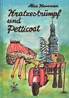 Kratzestrümpf und Petticoat von Alice Kammer (2001, Taschenbuch)