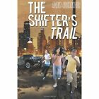 The Shifter's Trail by Adam Alexander (Paperback / softback, 2013)