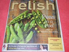 RELISH MAGAZINE MAY 2013 AMERICA'S LOVE OF FOOD RISOTTO AND PASTA PEAS IN A POD