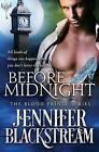 Before Midnight by Jennifer Blackstream (Paperback / softback, 2016)