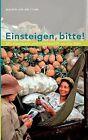 Einsteigen, Bitte ! by Joachim Van Der Linde (Paperback / softback, 2008)