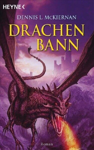 Mithgar 12. Drachenbann (Die Drachen-Saga, Band 1) L. McKiernan, Dennis: