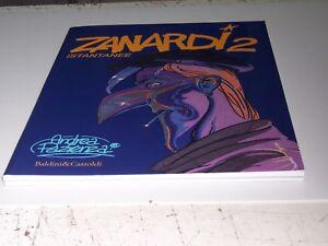 ZANARDI-2-ISTANTANEE-BALDINI-E-CASTOLDI-2001-OTTIMO-PERFETTO-RARO