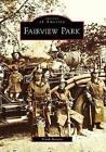 Fairview Park by Frank Barnett (Paperback / softback, 2008)
