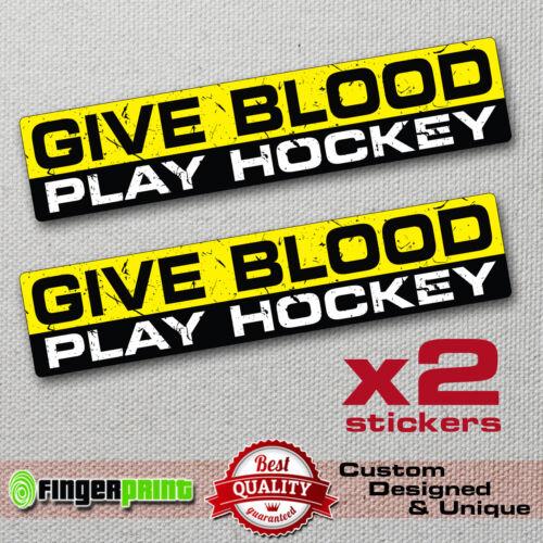GIVE BLOOD PLAY HOCKEY sticker decal vinyl funny bumper jdm bike TRUCK CAR SPORT