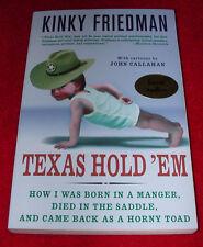 Kinky Friedman Texas Hold 'Em~Political Autobiography~2006 Paperback Edition~PB