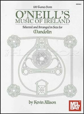 100 Tunes From O'neill's Music Of Ireland For Mandolin Tab & Music Notation Book