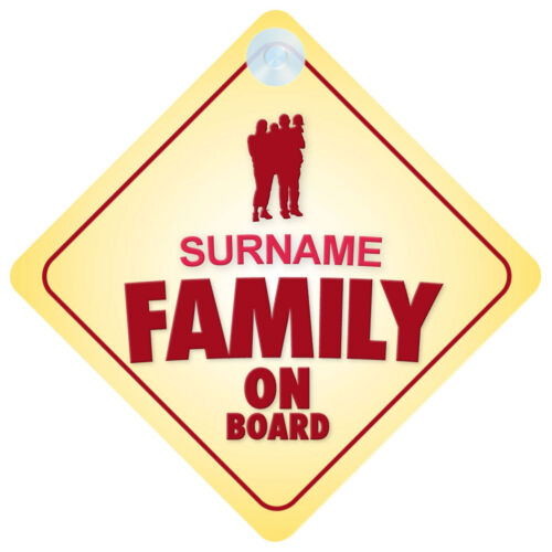 Family On Board Car Sign Option to Personalise