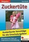 Zuckertüte - Spiel und Spaß bei der Einschulungsfeier von Kurt Knolle (2000, Geheftet)