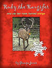 Rudy the Rangifer and Why Her Nose Turned Orange by Carl L Jones Sr (Paperback / softback, 2007)