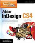 How to Do Everything: Adobe InDesign CS4 by Laurie Ulrich-Fuller, Donna Baker (Paperback, 2009)