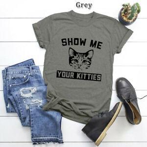 Women-039-s-Show-me-your-kitties-Cute-Cat-Short-Sleeve-Cotton-Tee-Blouse-Top-T-Shirt