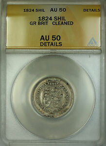 1824-Great-Britain-Silver-Shilling-Coin-ANACS-AU-50-Details-Cleaned