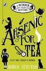 Murder Most Unladylike 02. Arsenic for Tea von Robin Stevens (2016, Taschenbuch)