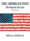 The American Poet Weedpatch Gazette for 2002 Samuel Heath