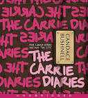 The Carrie Diaries by Candace Bushnell (CD-Audio, 2010)