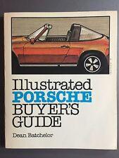"1982 Porsche Book ""Illustrated Porsche Buyer's Guide"" by Dean Batchelor RARE!!"