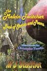 The Melvin Twitcher Book of Stories and Poems by M Stadtler 9781434331502