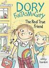 Dory Fantasmagory: The Real True Friend by Abby Hanlon (Hardback, 2015)