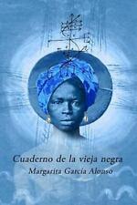 Cuaderno de la Vieja Negra by Margarita Alonso (2016, Paperback)