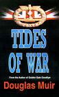 Tides of War by Douglas Muir (Paperback / softback, 2001)
