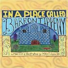 in a Place Called Barrontippeny 9781608132959 by Michael Filippello Book
