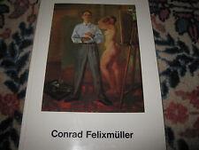 FELIXMÜLLER Conrad, *1897  Verzeichnis der Werke LIMITIERT !!!!!