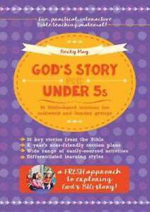 God-039-s-Story-for-Under-5s-36-Bible-based-sessions-for-midweek-a-by-May-Becky