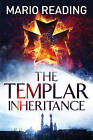 The Templar Inheritance by Mario Reading (Paperback, 2015)