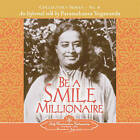 Be a Smile Millionaire: An Informal Talk by Paramahansa Yogananda by Paramahansa Yogananda (Paperback, 2006)