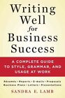 Writing Well for Business Success by Sandra E. Lamb (Paperback, 2015)