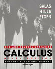 Calculus: One and Several Variables: Student Solutions Manual: Wiley Student Edition by Garret J. Etgen, Saturnino L. Salas, Einar Hille (Paperback, 2003)