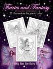 Fairies and Fantasy by Molly Harrison: Coloring for Adults and Older Fairy Lovers! by Molly Harrison (Paperback / softback, 2015)