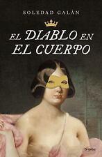 El Diablo en el Cuerpo by GalÁnsoledad (2016, Paperback)