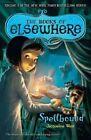 Spellbound by Jacqueline West (Paperback / softback, 2012)