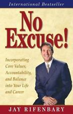 Personal Development: No Excuse! : Key Principles for Balancing Life and...