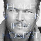 If I'm Honest 0093624920038 by Blake Shelton CD