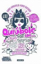 Quiúbole con... para mujeres (Ed. Aniversario): By Rosado, Yordi, Vargas...