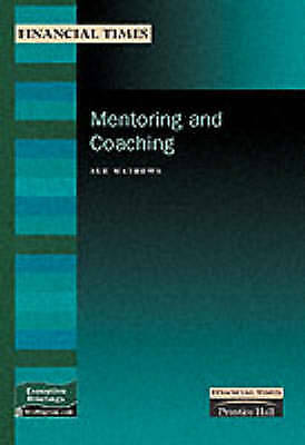 Mentoring and Coaching (FT Management Briefings), Mathews, Sue., Used; Good Book
