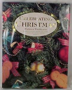 Celebrating-Christmas-Book-Pamela-Westland-Decorating-Recipes-Gifts-1995
