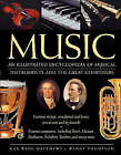 Music: An Illustrated Encyclopedia of Musical Instruments and the Great Composers by Max Wade-Matthews, Wendy Thompson (Hardback, 2004)