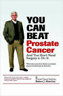 You Can Beat Prostate Cancer by Robert (Paperback, 2007)