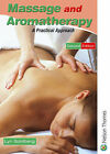 Massage and Aromatherapy: A Practical Approach by Lyn Goldberg (Paperback, 2001)