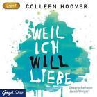 Weil ich Will liebe von Colleen Hoover (2014)