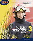 BTEC Level 3 National Public Services Student Book by Elizabeth Toms, Tracey Lilley, Debra Gray (Paperback, 2010)