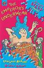 The Emperor's Underwear by Laurence Anholt (Paperback, 2002)