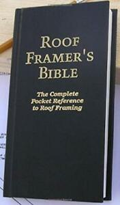Roof-Framer-039-s-Bible-The-Complete-Pocket-Reference-to-Roof-Framing-2nd-Editio