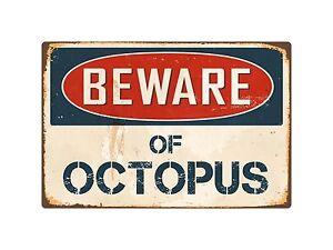 Beware-Of-Octopus-8-034-x-12-034-Vintage-Aluminum-Retro-Metal-Sign-VS302