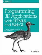 Programming 3D Applications with HTML5 and WebGL: 3D Animation and Visualization