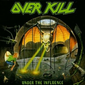 Overkill-Under-The-Influence-CD